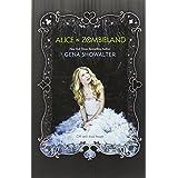 Alice in Zombieland (Harlequin Teen)
