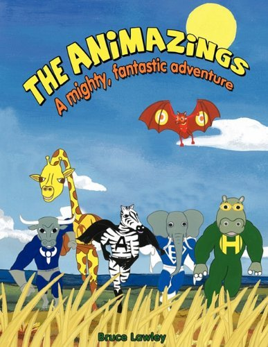 The Animazings by Bruce James Lawley (2010-12-09)