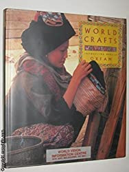 World Crafts: A Celebration of Designs and Skills by Jacqueline Herald (1993-05-06)