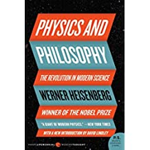 Physics & Philosophy: The Revolution in Modern Science