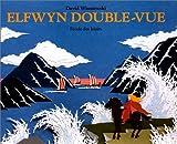 Elfwyn double-vue | Wisniewski, David. Auteur