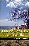 Les vacances de Sophia par Carrere