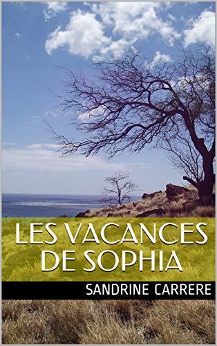 Couverture du livre Les vacances de Sophia