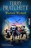 Wachen! Wachen!: Ein Roman von der bizarren Scheibenwelt (Terry Pratchetts Scheibenwelt) bei Amazon kaufen