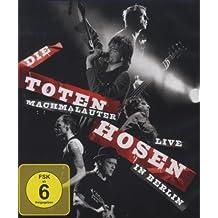 Die Toten Hosen - Machmalauter/Live in Berlin