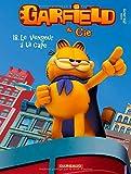 Garfield & Cie - tome 18 - Vengeur à la ...