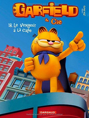 Garfield & Cie, Tome 18 : Le vengeur à la cape por Jim Davis