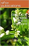 BIOLOGY, concise and to the point: Useful for upsc, state pcs, ssc and other exams
