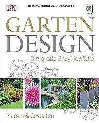 Gartendesign - Die große Enzyklopädie: Planen und gestalten