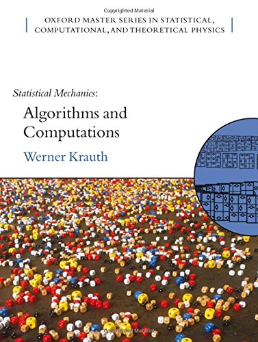 Statistical Mechanics: Algorithms and Computations (Oxford Master Series in Physics) por Werner Krauth