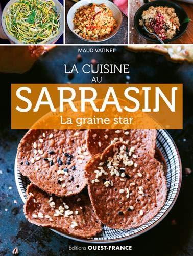 La cuisine au sarrasin par  (Broché - Apr 26, 2019)
