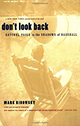 Don't Look Back: Satchel Paige in the Shadows of Bastball
