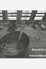 Richard Serra - Torqued Ellipses Paperback