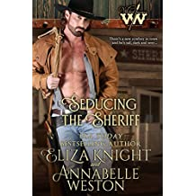 Seducing the Sheriff (Wicked Women Book 2) (English Edition)