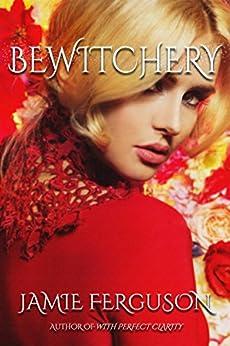 Bewitchery by [Ferguson, Jamie]