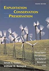 Exploitation Conservation Preservation: A Geographic Perspective on Natural Resource Use (Analytische Methoden,Band 2: Biologisches Material Dfg)