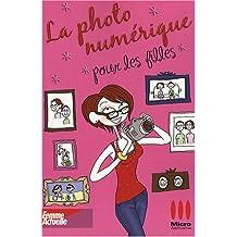 La photo numérique pour les filles