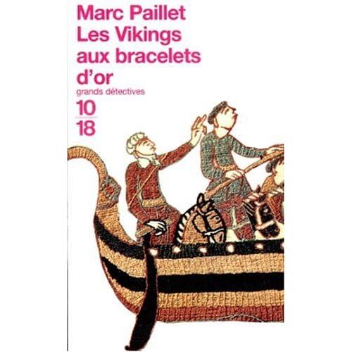 Une enquête d'Erwin le Saxon : Les Vikings aux bracelets d'or