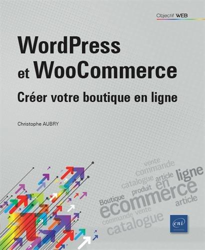 WordPress et WooCommerce - Créer votre ...