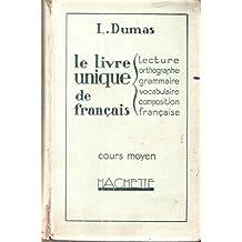 Amazon.fr : Le Livre Unique De Francais, Cours Superieur