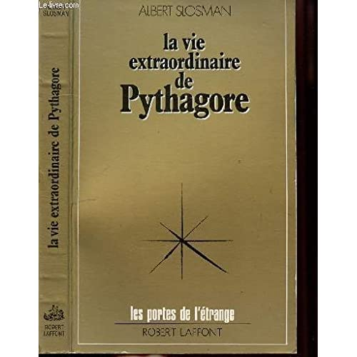 VIE EXTRAORDINAIRE PYTHAGORE