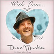 With love from Dean - 44 Classic Love Songs