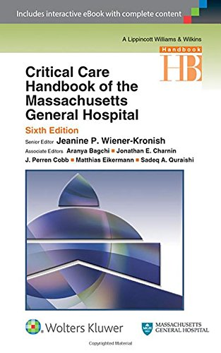 Critical Care Handbook of the Massachusetts General Hospital por Jeanine P. Wiener-Kronish