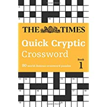 The Times Quick Cryptic Crossword Book 1 (Times Mind Games)
