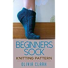 Beginner's Sock: Knitting Pattern (English Edition)