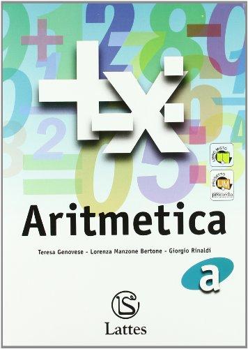 Corso di matematica. Aritmetica A. Con tavole numeriche. Per la Scuola media