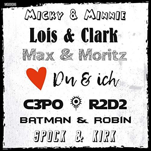 t? Kühlschrank-Magnet: Du & ich - Unzertrennliche Paare (Micky & Minnie, Lois & Clark, Max & Moritz, C3PO & R2D2, Batman & Robin, Spock & Kirk)...