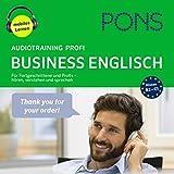 PONS Audiotraining Profi Business Englisch: Für Fortgeschrittene und Profis - hören, verstehen und sprechen