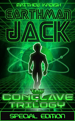 Earthman Jack - The Conclave Trilogy Special Edition (English Edition)