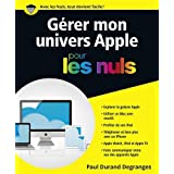 Gérer son univers Apple pour les Nuls