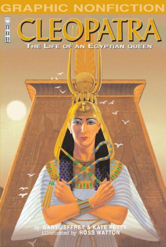 Cleopatra : the life of an Egyptian queen