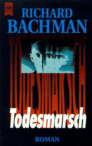 Buchseite und Rezensionen zu 'Todesmarsch' von Richard Bachman