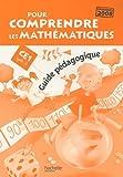 Pour comprendre les mathématiques CE1, Cycle 2 - Programmes 2008, guide pédagogique by Patrick Debû (2009-09-30) - Hachette Education - 30/09/2009