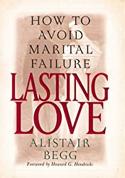 Lasting Love: How to Avoid Marital Failure