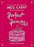 Perfect Princess (Princess Diaries)