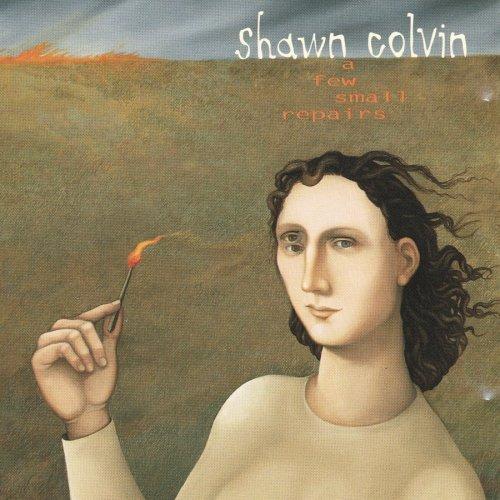 a-few-small-repairs-by-shawn-colvin-2008-03-01
