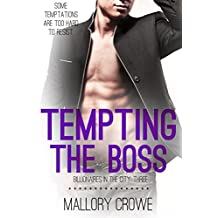 Tempting The Boss (Billionaires In The City Book 3) (English Edition)