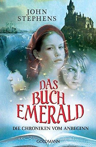 Das Buch Emerald: Die Chroniken vom Anbeginn 1 (Die Chroniken vom Anbeginn-Reihe, Band 1)