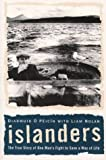 Islanders: The True Story of One Man's Fight to Save a Way of Life