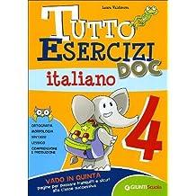 Tutto esercizi DOC. Italiano. Per la Scuola elementare: 4