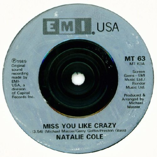 Miss you like crazy (1989) / Vinyl single [Vinyl-Single 7'']