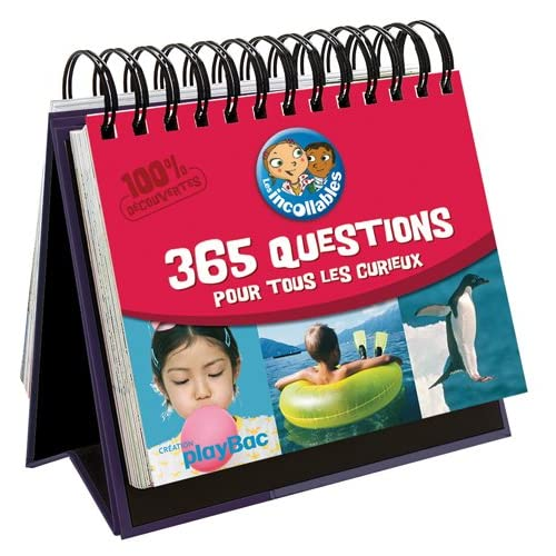 LES INCOLLABLES - 365 QUESTIONS / REPONSES