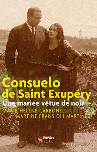 Consuelo de Saint Exupéry: Une mariée vêtue de noir