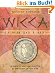 Wicca: A Year and a Day: 366 Days of...