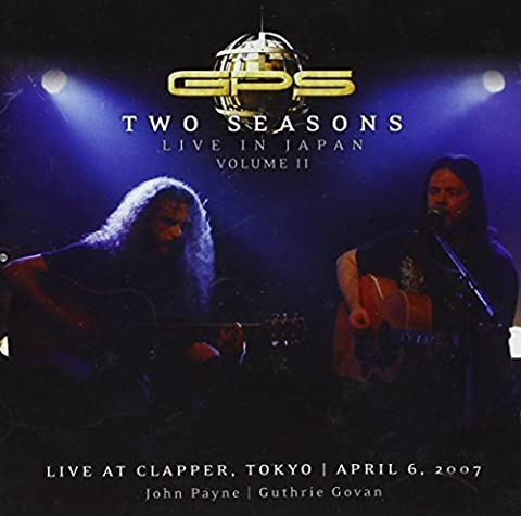 Two Seasons: Live in Japan 2 by GPS (2013-05-04)