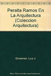Peralta Ramos En La Arquitectura (Coleccion Arquitectura)